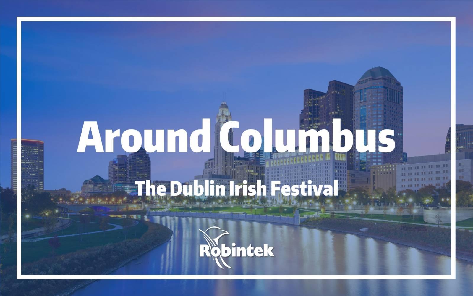 Around Columbus Dublin Irish Festival