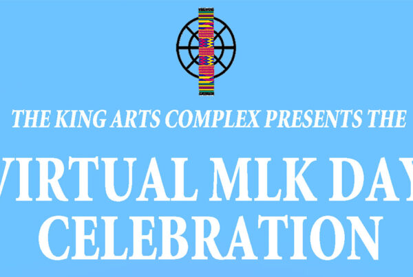 King Arts Complex Virtual MLK Celebration