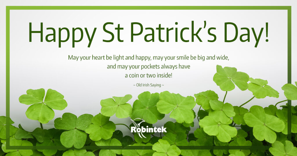 Happy St Patrick's Day from Robintek
