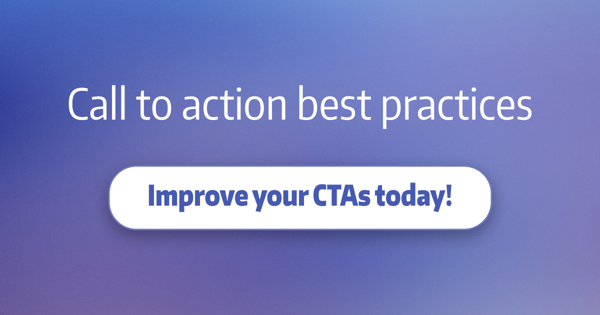 """Blue and purple background with text """"Call to action best practices"""" and button """"Improve your CTAs today!"""""""