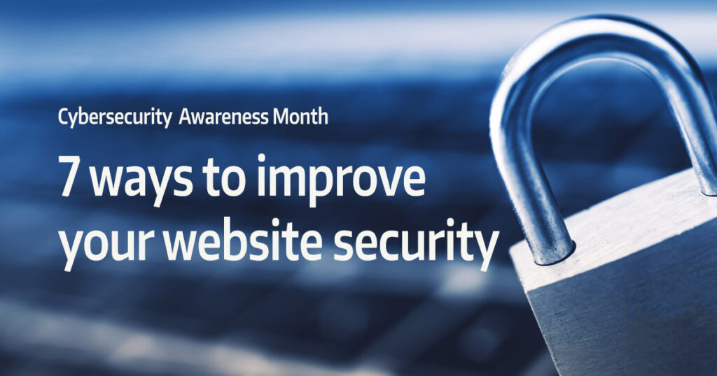 """laptop with lock on the keys with text overlay """"7 ways to improve your website security"""""""